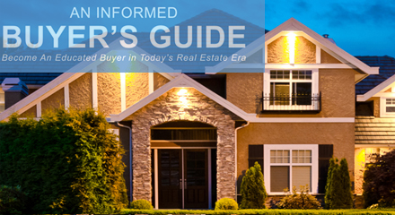 Informed Home Buyer's Guide